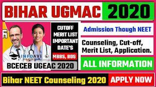 bihar ugmac 2021, bceceb ugmac, bihar medical, bihar mbbs, nihar neet counselling 2021,