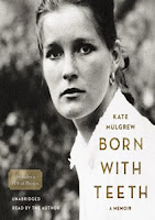 Born With Teeth by Kate Mulgrew, read by Kate Mulgrew