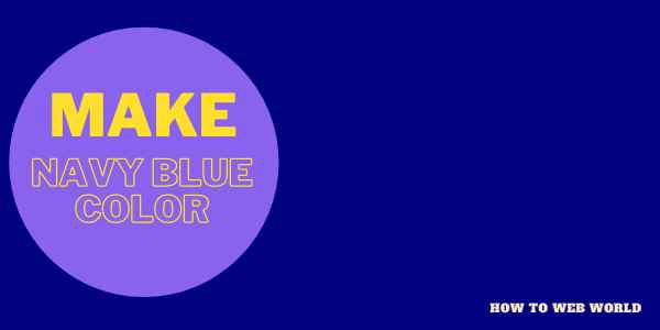 How To Make Navy Blue Paint Color