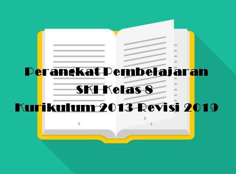 Perangkat Pembelajaran SKI Kelas 8 Kurikulum 2013 Revisi 2019