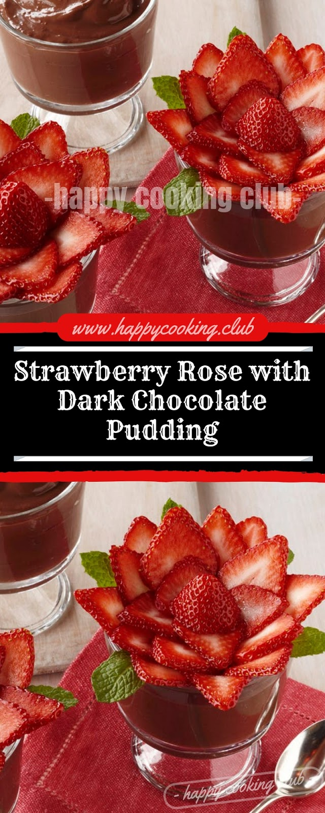 Strawberry Rose with Dark Chocolate Pudding
