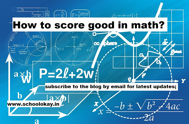How to score good in math