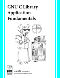 GNU C Library Application Fundamentals