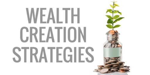 wealth creation strategy wealthier money management