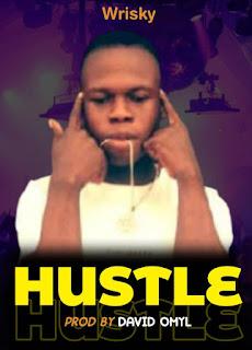 Hustle - Wrisky