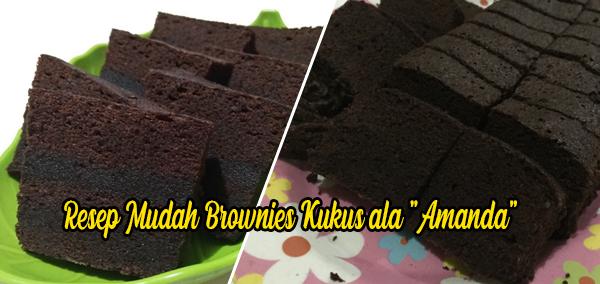 "Brownies Kukus ala ""Amanda"""
