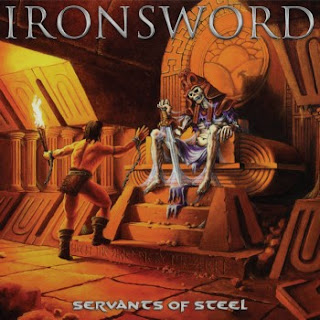 "Ironsword - ""Servants of Steel"" (album)"