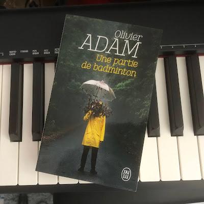 Une partie de badminton - Olivier Adam