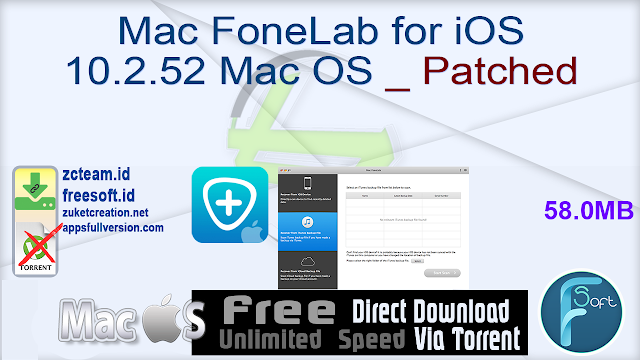 Mac FoneLab for iOS 10.2.52 Mac OS _ Patched_ ZcTeam.id