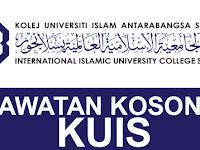Jawatan Kosong di Kolej Universiti Islam Antarabangsa Selangor (KUIS)