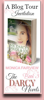 Blog Tour - The Darcy Novels - Mr Darcy's Pride and Joy by Monica Fairview