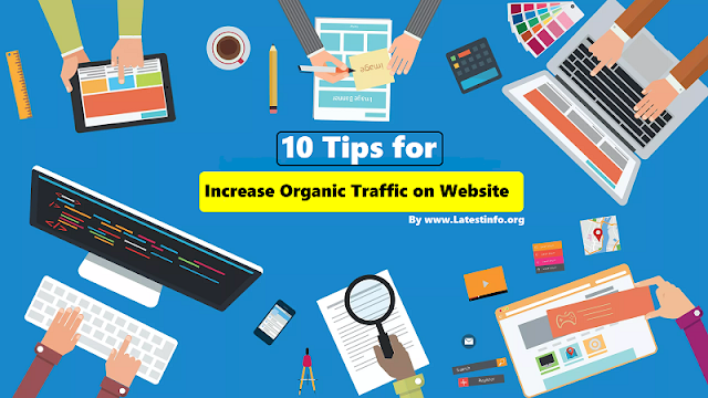 10 Tips for How to Increase Organic Traffic on Website