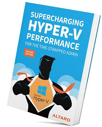 Altaro E-book: Supercharging Hyper-V Performance