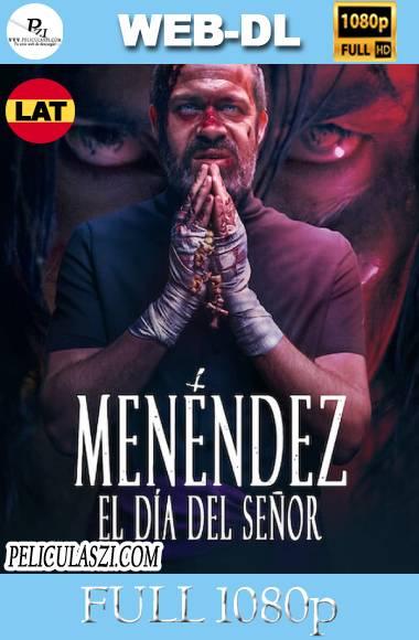 Menéndez: El día del Señor (2020) Full HD NF WEB-DL 1080p Latino