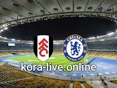 مباراة تشيلسي وفولهام بث مباشر بتاريخ 01-05-2021 الدوري الانجليزي