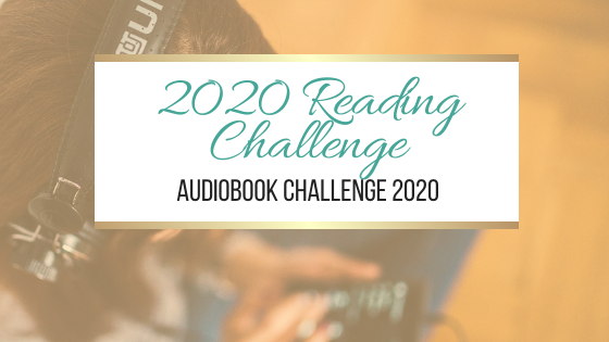 2020 Reading Challenge: Audiobook Challenge 2020