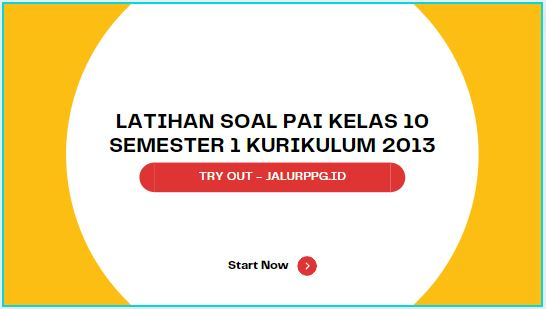 Latihan Soal PAI Kelas 10 Semester 1 Kurikulum 2013