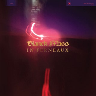 Blanck Mass - In Ferneaux Music Album Reviews