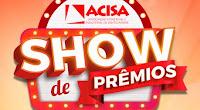 Promoção Show de Prêmios ACISA 80 Anos