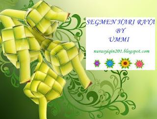 Segmen Hari Raya by blogger Ummi