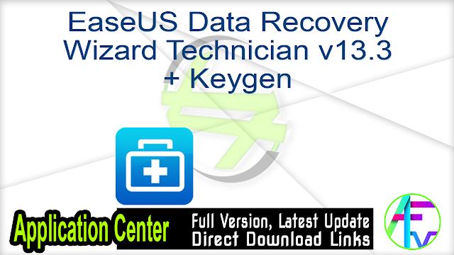 EaseUS Data Recovery Wizard Technician v13.3 + Keygen