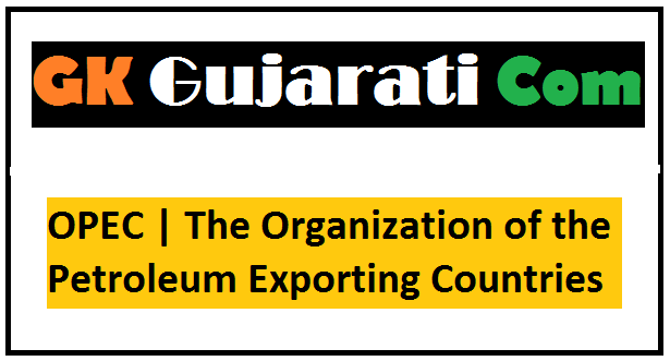 OPEC | The Organization of the Petroleum Exporting Countries
