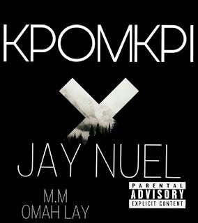 Kpomkpi - Jay Nuel [Prod Omah Lay] New Song