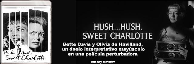 http://www.culturalmenteincorrecto.com/2016/12/hush-hush-sweet-charlotte-blu-ray-review.html