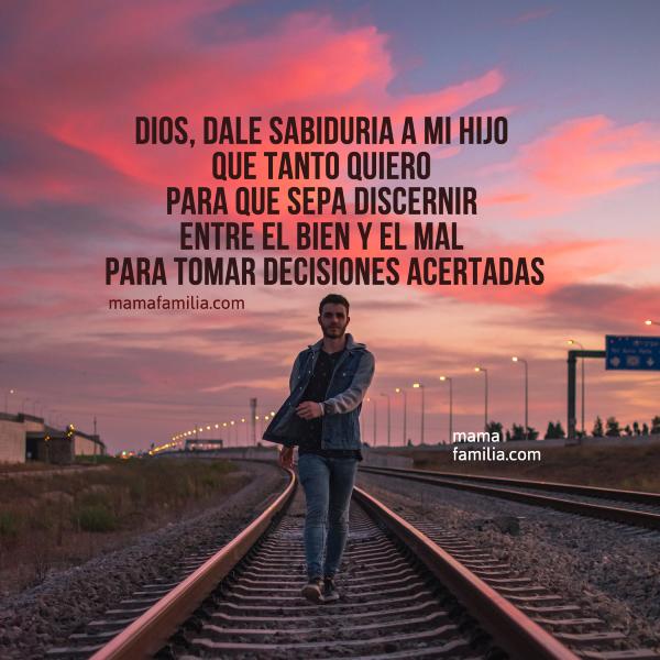 imagen oracion por un hijo Dios lo ayude a tomar buenas decisiones oraciones cortas por los hijos