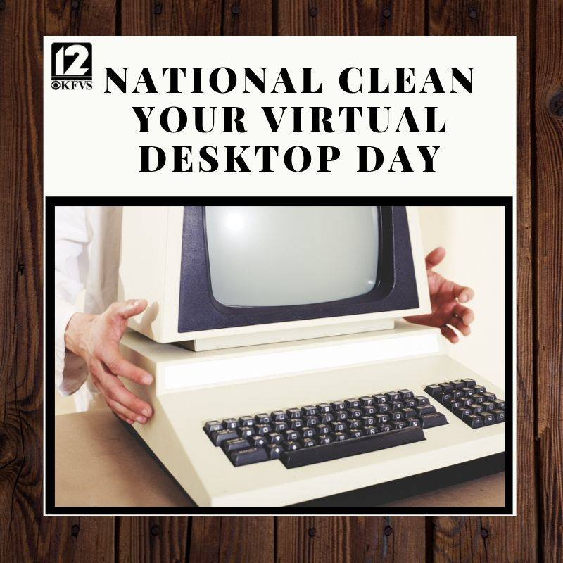National Clean Your Virtual Desktop Wishes Images download