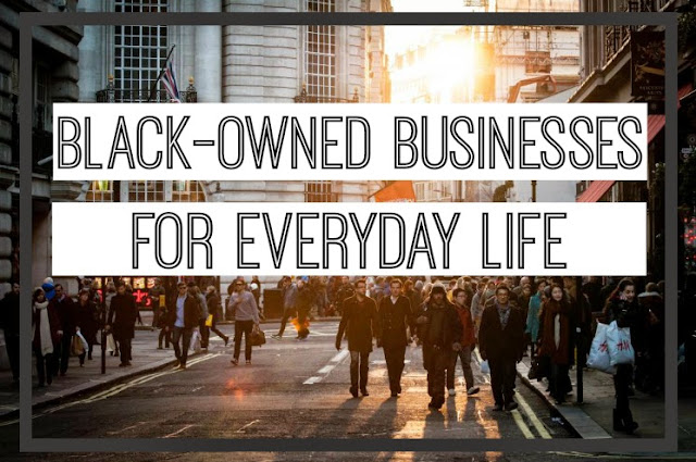 How To Shop Black-Owned Businesses For Everyday Life