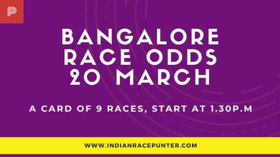 Bangalore Race Odds 20 March