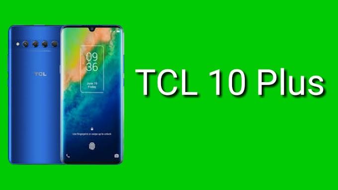 TCL 10 Plus: Quick Review