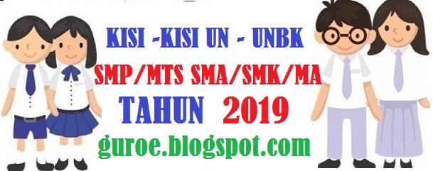 Kisi – kisi UN SMP SMA SMK Tahun 2019