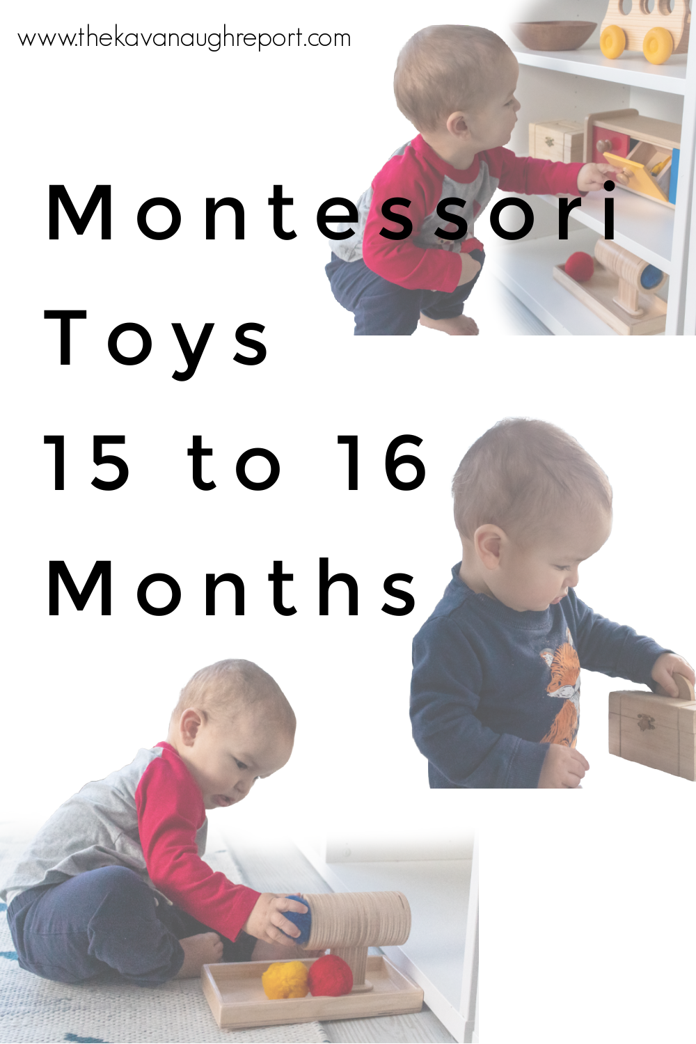 Montessori toddler toys for 15 and 16-month-olds. These educational and fun toys are perfect for focused playtime with toddlers.