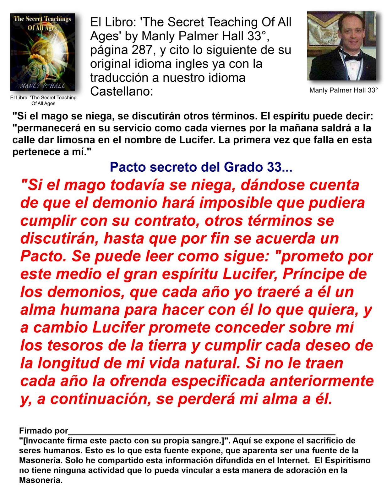 El libro the secret teaching of all ages by manly palmer hall 33 pagina 287 y cito lo siguiente en su original idioma ingles y hago la traducci n a