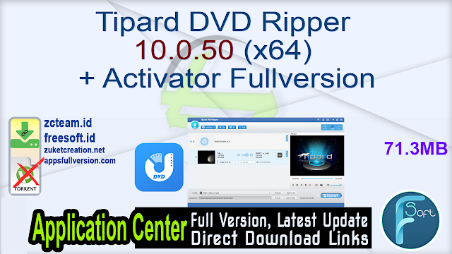 Tipard DVD Ripper 10.0.50 (x64) + Activator Fullversion