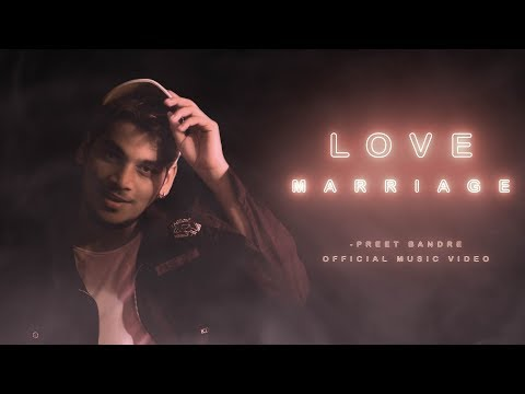 Love Marriage Lyrics Marathi Song Love Preet Bandre Lyricsnet