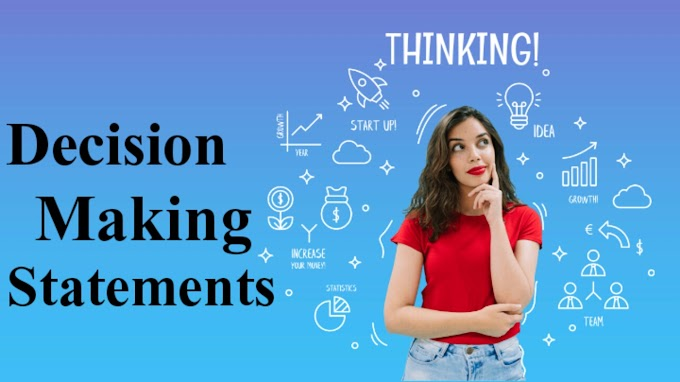 Decision Making(Condition Statement) And Branching-Learnt Hub