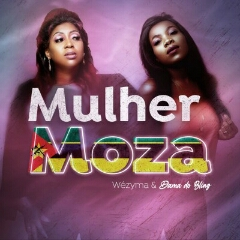 Wezima feat. Dama do Bling - Mulher Moza (2021) [Download]