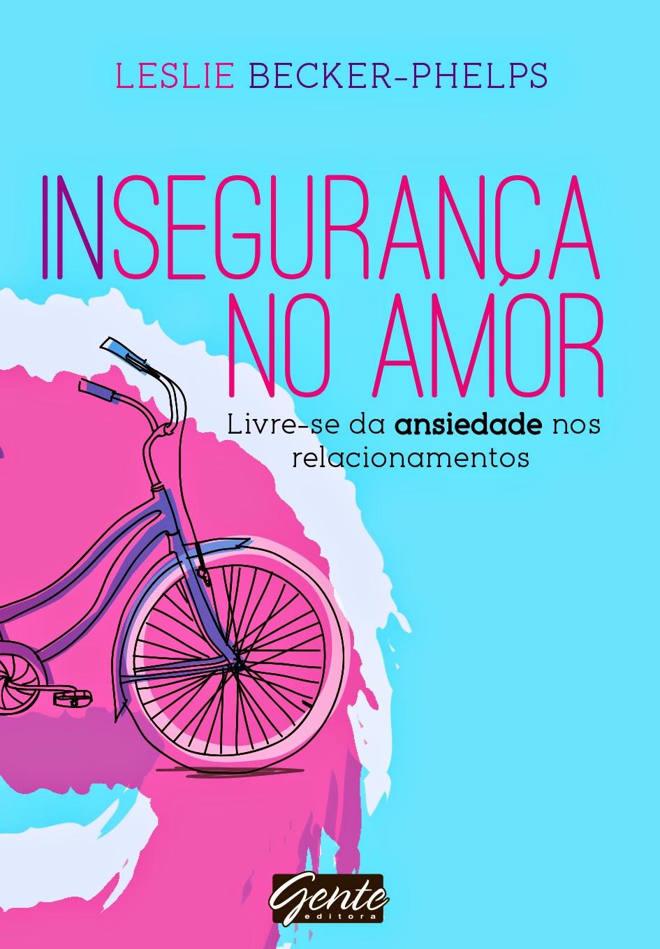 http://www.editoragente.com.br/livro/304/inseguranca-no-amor