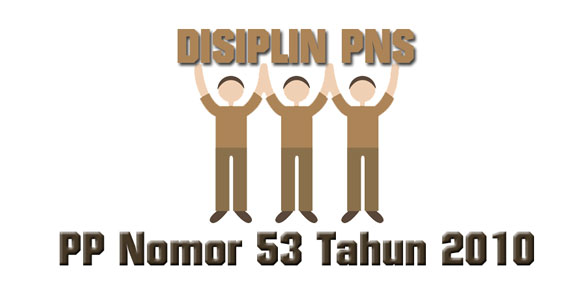 pp nomor 53 tahun 2010 tentang disiplin pns
