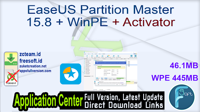 EaseUS Partition Master 15.8 + WinPE + Activator