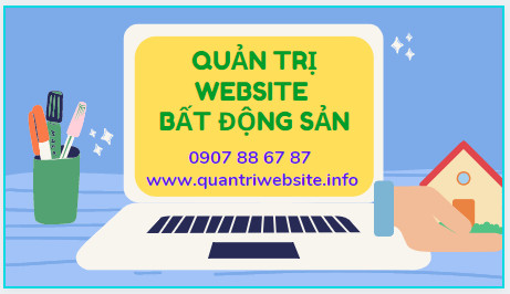 Dịch vụ quản trị website bất động sản