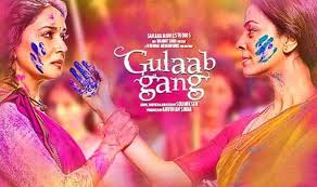 Gulaab Gang Movie Wiki, Tracklist And Box Office Collection