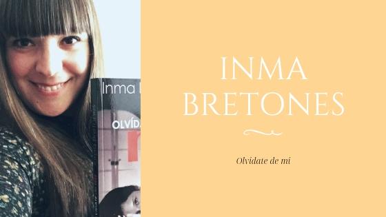 Inma Bretones_Olvídate de mí