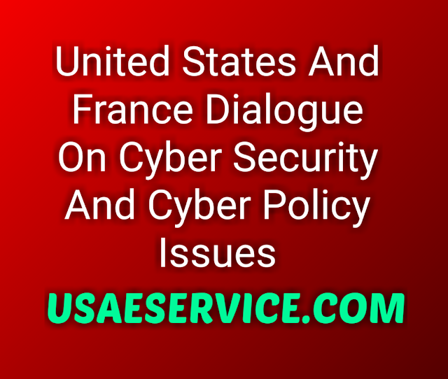 United States And France Cyber Security Cyber Policy Issues