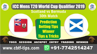 Who will win Today, ICC Men's WC T20 Qualifier 2019, 30th Match BER vs SCO