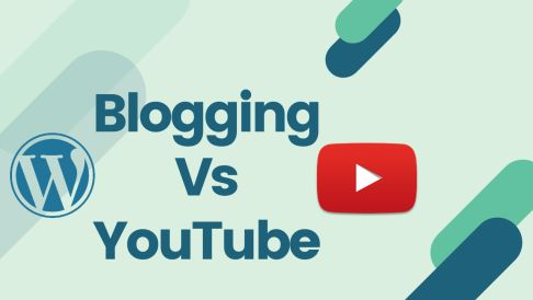 Blogging vs Youtube