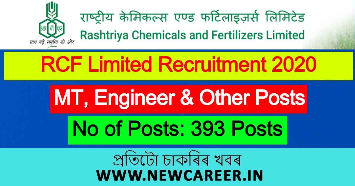 RCF Limited Recruitment 2020 : Apply Online For 393 MT, Engineer & Other Posts